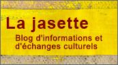 La Jasette, Blog d'informations et déchanges culturels